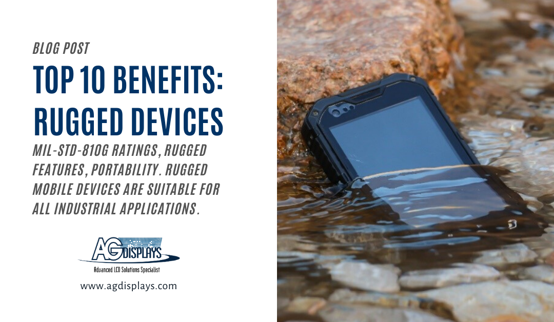 The Top 10 Benefits of a Rugged Mobile Device